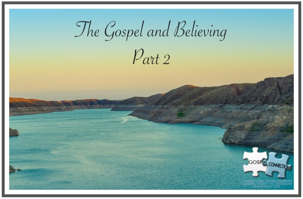 Gospel and believing, lake