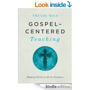 Gospel Centered Teaching